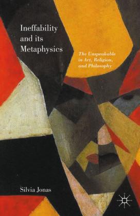 Ineffability and its Metaphysics