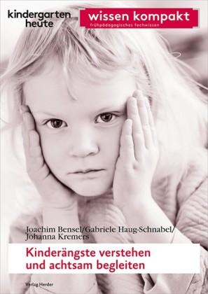 Kinderängste verstehen und achtsam begleiten