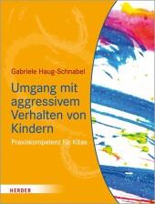 Umgang mit aggressivem Verhalten von Kindern