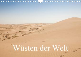 Wüsten der Welt (Wandkalender 2021 DIN A4 quer)