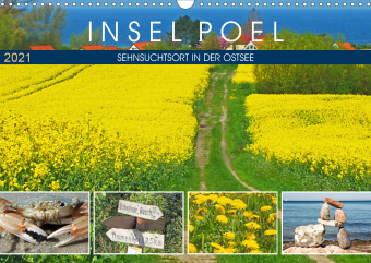 Insel Poel - Sehnsuchtsort in der Ostsee (Wandkalender 2021 DIN A3 quer)