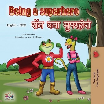 Being a Superhero (English Hindi Bilingual Book)