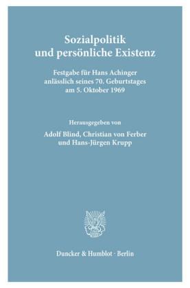 Sozialpolitik und persönliche Existenz.