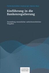 Einführung in die Bankenregulierung