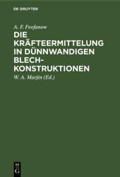 Die Kräfteermittelung in Dünnwandigen Blechkonstruktionen