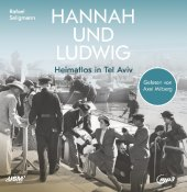 Ludwig und Hannah, 2 Audio-CD, 2 MP3