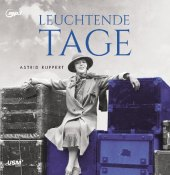 Leuchtende Tage, 2 Audio-CD, 2 MP3
