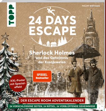 24 DAYS ESCAPE - Der Escape Room Adventskalender: Sherlock Holmes und das Geheimnis der Kronjuwelen. SPIEGEL Bestseller