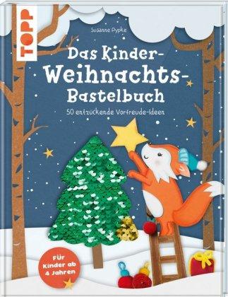 Das Kinder-Weihnachtsbastelbuch