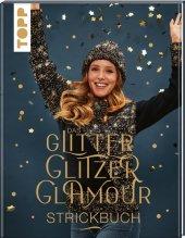 Das GlitterGlitzerGlamour Strickbuch