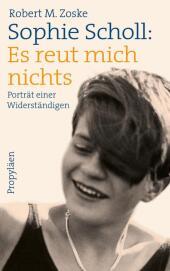 Sophie Scholl: Es reut mich nichts Cover