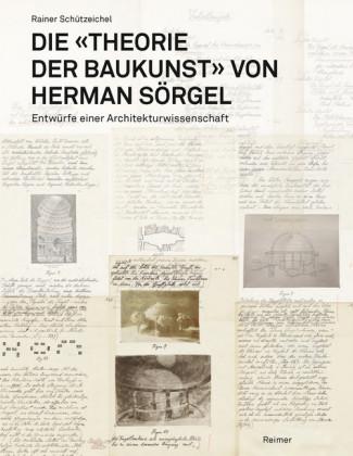 """Die """"Theorie der Baukunst"""" von Herman Sörgel"""