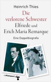 Die verlorene Schwester - Elfriede und Erich Maria Remarque Cover