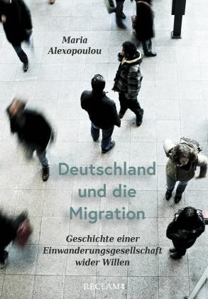 Alexopoulou, Maria: Deutschland und die Migration