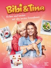 Bibi & Tina Kochen und Backen mit den besten Freundinnen Cover