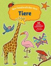Mein Fenstersticker-Buch Tiere, m. 30 Beilage