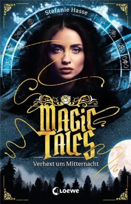 Magic Tales (Band 1) - Verhext um Mitternacht