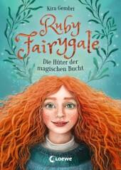 Ruby Fairygale - Die Hüter der magischen Bucht