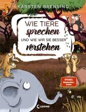 Wie Tiere sprechen und wie wir sie besser verstehen Cover