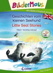 Bildermaus - Mit Bildern Englisch lernen - Geschichten vom kleinen Seehund / Little Seal Stories