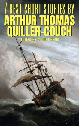 7 best short stories by Arthur Thomas Quiller-Couch