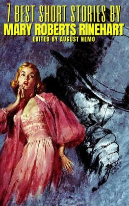 7 best short stories by Mary Roberts Rinehart