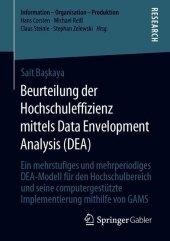 Beurteilung der Hochschuleffizienz mittels Data Envelopment Analysis (DEA)