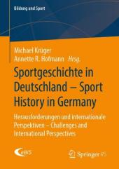 Sportgeschichte in Deutschland - Sport History in Germany