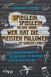 Spieglein, Spieglein an der Wand, wer hat die meisten Follower im ganzen Land?