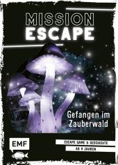 Mission: Exit - Gefangen im Zauberwald