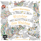 Millie Marotta's Wunder des Waldes - Die schönsten Ausmalabenteuer