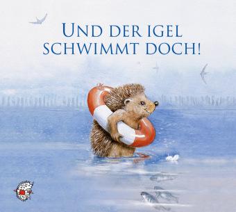 Und der Igel schwimmt doch!, Audio-CD