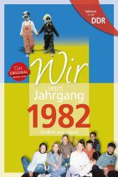 Aufgewachsen in der DDR - Wir vom Jahrgang 1982