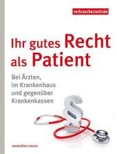 Ihr gutes Recht als Patient