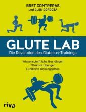 Glute Lab - Die Revolution des Glutaeus-Trainings