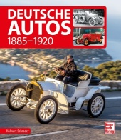 Deutsche Autos 1885-1920