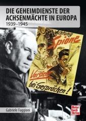 Die Geheimdienste der Achsenmächte in Europa