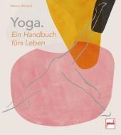 Yoga. Ein Handbuch fürs Leben Cover