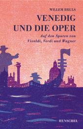 Venedig und die Oper Cover