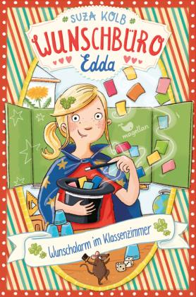 Wunschbüro Edda - Wunschalarm im Klassenzimmer