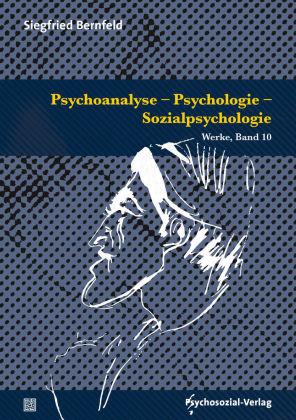 Psychoanalyse - Psychologie - Sozialpsychologie