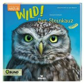 Expedition Natur: WILD! Der Steinkauz Cover