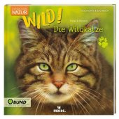 Expedition Natur: WILD! Die Wildkatze Cover
