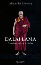 Dalai Lama. Ein außergewöhnliches Leben Cover