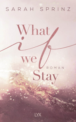 What if we Stay