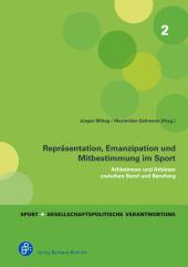 Repräsentation, Emanzipation und Mitbestimmung im Sport
