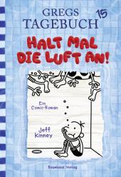 Gregs Tagebuch - Halt mal die Luft an! Cover