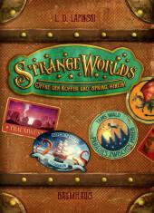 Strangeworlds - Öffne den Koffer und spring hinein! Cover
