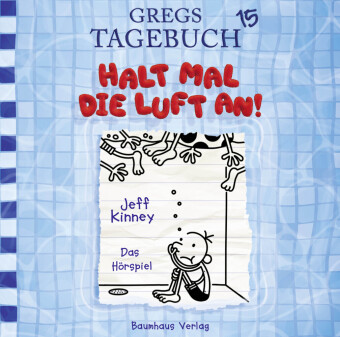 Gregs Tagebuch 15 - Halt mal die Luft an!; ., Audio-CD