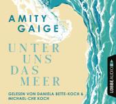 Unter uns das Meer, 6 Audio-CD